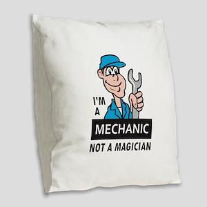 MECHANIC NOT A MAGICIAN Burlap Throw Pillow