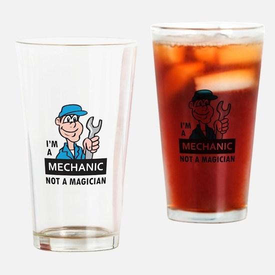 MECHANIC NOT A MAGICIAN Drinking Glass