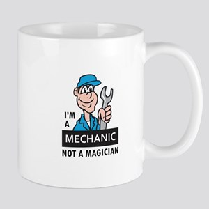 MECHANIC NOT A MAGICIAN Mugs