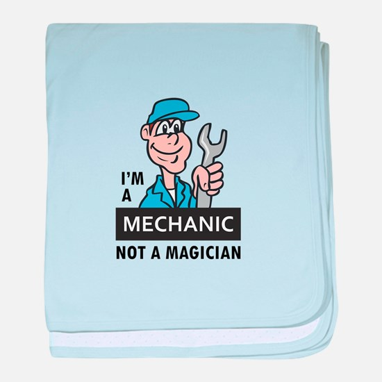 MECHANIC NOT A MAGICIAN baby blanket