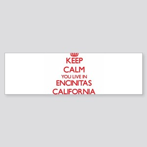 Keep calm you live in Encinitas Cal Bumper Sticker