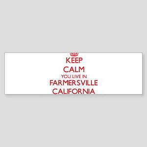Keep calm you live in Farmersville Bumper Sticker