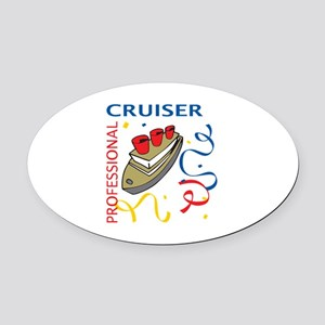 PROFESSIONAL CRUISER Oval Car Magnet