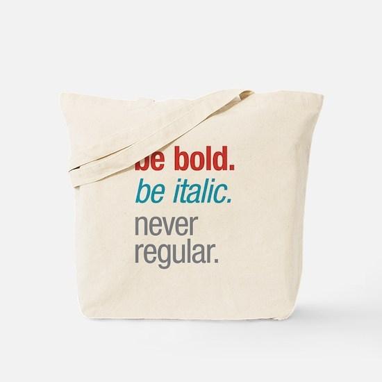 Bold Italic Tote Bag