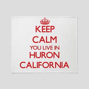 Keep calm you live in Huron Californ Throw Blanket