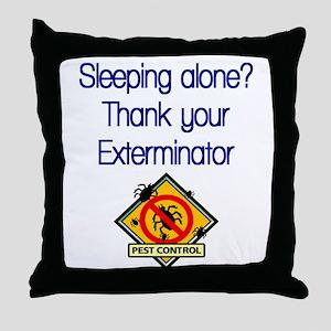 Exterminator Throw Pillow