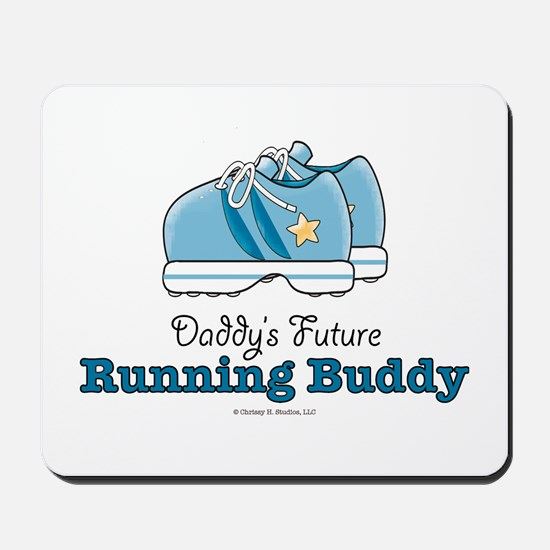 Daddy's Running Buddy Shoes Mousepad