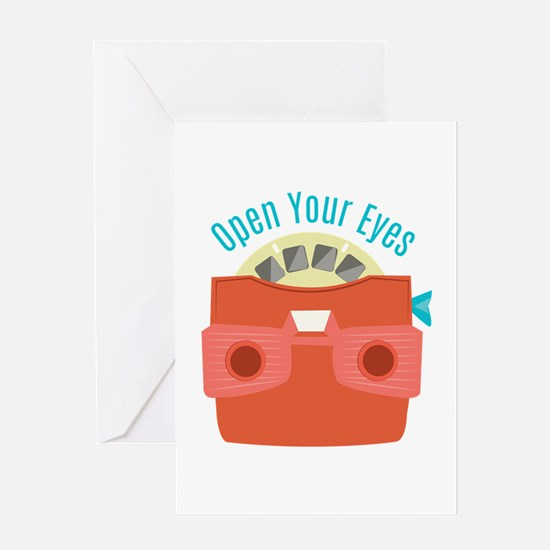 Open Your Eyes Greeting Cards