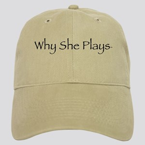 Why She Plays Khaki Cap