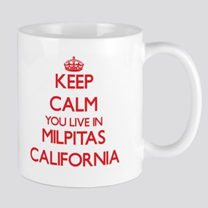 Keep calm you live in Milpitas California Mugs