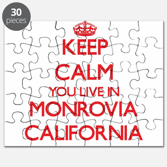 Keep calm you live in Monrovia California Puzzle