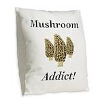 Mushroom Addict Burlap Throw Pillow