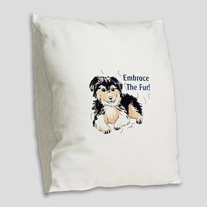 EMBRACE THE FUR Burlap Throw Pillow