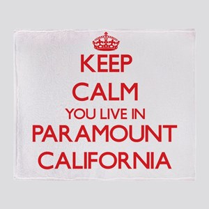 Keep calm you live in Paramount Cali Throw Blanket