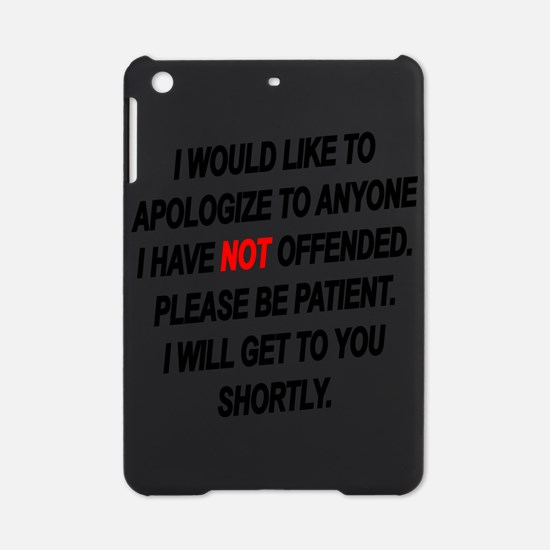 Patience Is A Virtue iPad Mini Case