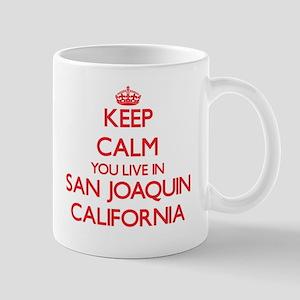 Keep calm you live in San Joaquin California Mugs