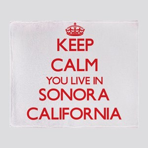 Keep calm you live in Sonora Califor Throw Blanket