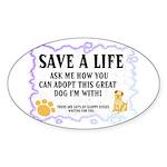 """Save a life"" Oval Sticker"