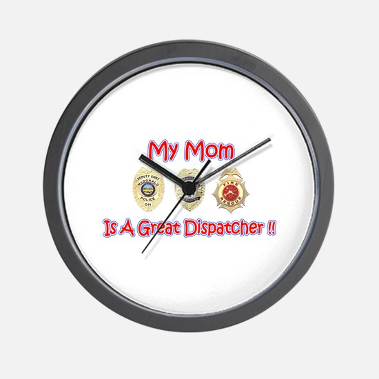 My Mom Is A Dispatcher Wall Clock