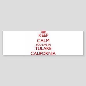 Keep calm you live in Tulare Califo Bumper Sticker