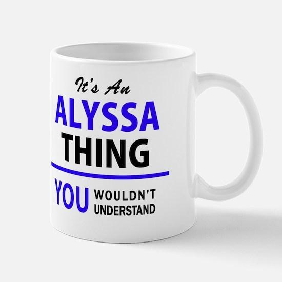 Funny Alyssa Mug