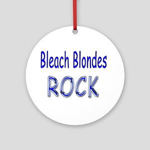 Bleach Blondes Rock Ornament (Round)