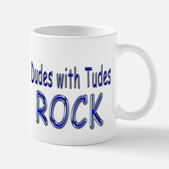 Dudes with Tudes Rock Mug