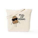Full Of Beans Tote Bag