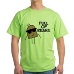 Full Of Beans Green T-Shirt