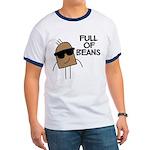 Full Of Beans Ringer T