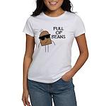 Full Of Beans Women's T-Shirt