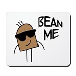 Bean Me Mousepad