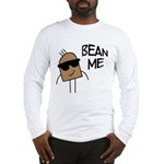 Bean Me Long Sleeve T-Shirt