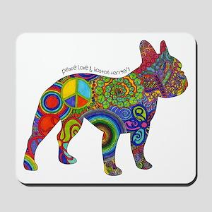 Peace Love Boston Terriers Mousepad