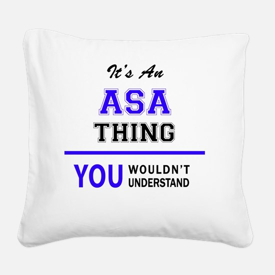 Funny Asa Square Canvas Pillow