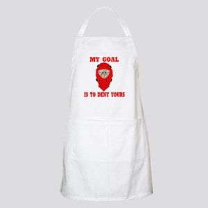 My Goal Is To Deny Yours BBQ Apron
