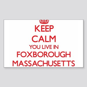 Keep calm you live in Foxborough Massachus Sticker