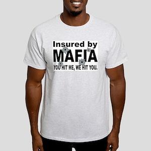 Insured by Mafia Light T-Shirt