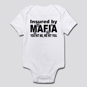 Insured by Mafia Infant Bodysuit
