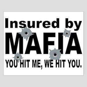 Insured by Mafia Small Poster