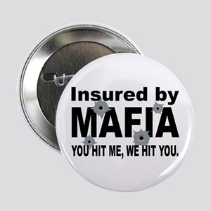 Insured by Mafia Button