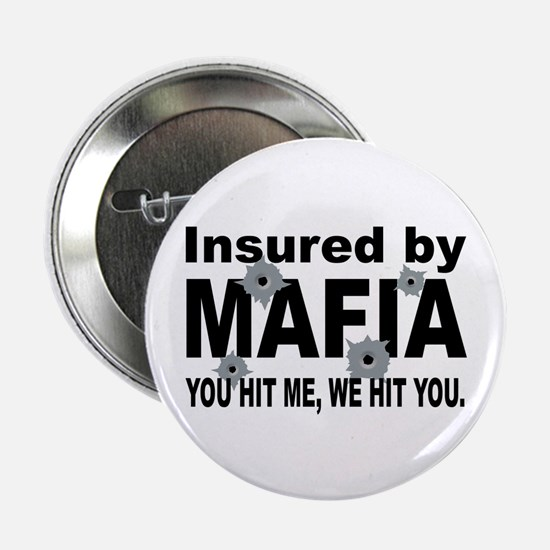 Insured by Mafia Button
