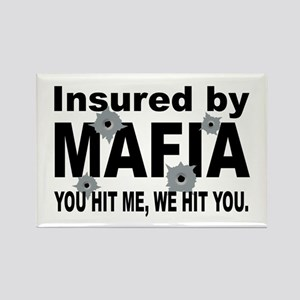 Insured by Mafia Rectangle Magnet