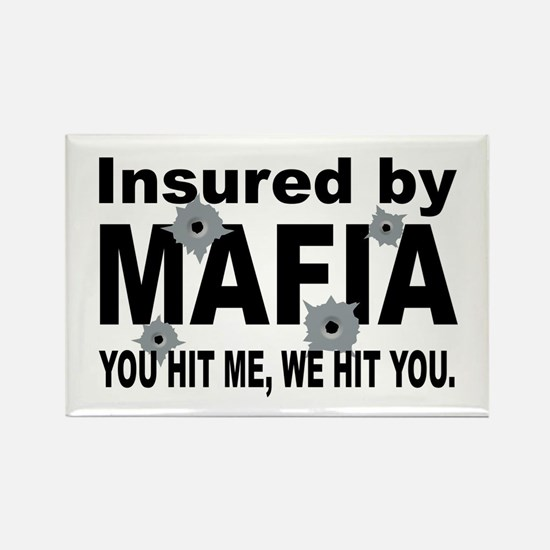 Insured by Mafia Rectangle Magnet