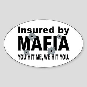 Insured by Mafia Oval Sticker