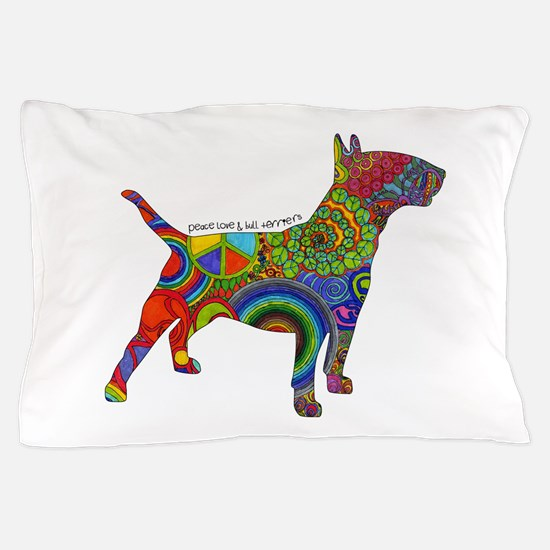 Peace Love Bull Terriers Pillow Case