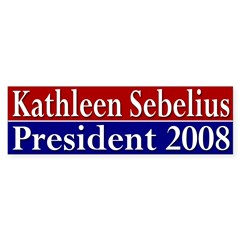 Kathleen Sebelius 2008 (bumper sticker)