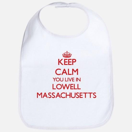 Keep calm you live in Lowell Massachusetts Bib