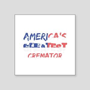 America's Greatest Cremator Sticker