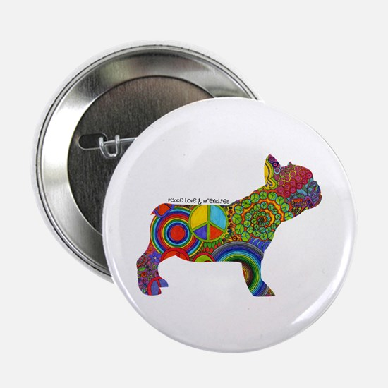 """Peace Love Frenchies 2.25"""" Button (10 pack)"""